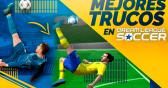 Trucos para Dream League Soccer: Cómo ser mejor jugador
