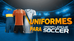 Uniformes (Kits) para Dream League Soccer