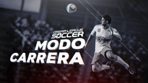 Guía Modo Carrera de Dream League Soccer